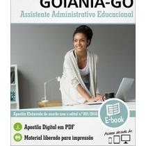 Apostila Assistente Administrativo Educacional - Goiânia-go