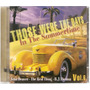 Cd In The Summertime - Those Were The Days Vol.6 Original