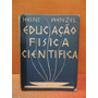 Livro Antigo Educação Física Científica Heini Wenzel