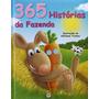Livro 365 Histórias Da Fazenda