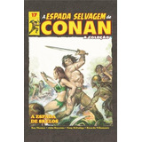 A Espada Selvagem De Conan - Volume 17 - Capa Dura