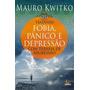 Livro Tratando Fobia,pânico E Depressão Terapia De Regresão