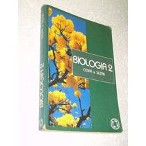 Biologia Vol. 2 Seres Vivos Estrutura E Função Cesar E Sezar