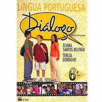 Livro Diálogo Língua Portuguesa 6º Ano Do Ensino Fundamental