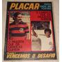 Revista Placar Nº 108 - Abr/1972 - Pôster Botafogo, Rivelino
