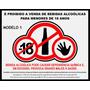 Adesivo Placa Proibido Bebida Alcoólica -18 Anos 25cm X 20cm