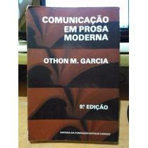 Comunicação Em Prosa Moderna Othon Garcia - Fgv 1981