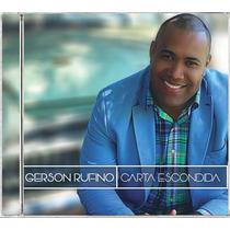 Cd Gerson Rufino - Carta Escondida [bônus Playback]