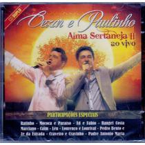 Cd Duplo Cezar E Paulinho - Alma Sertaneja 2 Ao Vivo - Novo*