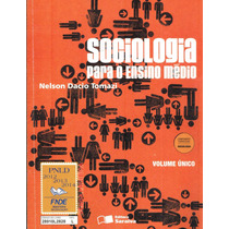 Sociologia - Nelson Dacio Tomazi - Ensino Médio - Promoção