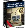 10 Dvds - 50.000 Efeitos - 40.000 Trilhas - 1.500 Vinhetas