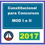 Direito Constitucional Para Concursos Módulos 1 E 2 [2017]