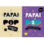 O Papai E Pop Marcos Piangers Livros 1 2