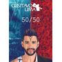 Dvd+cd Gustavo Lima - 50/50 Lançamento 2016 (991545)
