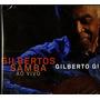 **gilberto Gil** **gilbertos Sambas Ao Vivo** **cd Duplo**