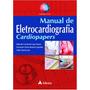 Livro Manual De Eletrocardiografia Cardiopapers