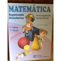 Matemática Registrando Descobertas - Maria Apparecida B Lima