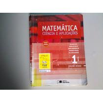Livro Matemática - Ciência E Aplicações Vol. 1 Ensino Médio