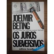 Livro Os Juros Subversivos- Joelmir Beting