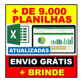 9.000 Planilhas Excel 100% Editáveis Frete Grátis + Brinde