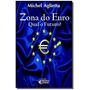 Zona Do Euro - Qual O Futuro