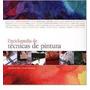 Enciclopedia De Tecnicas De Pintura De Tate Harrison