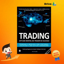 Trading In The Zone - Mark Douglas - Em Português + Bônus