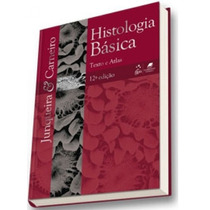 Livro: Histologia Básica - Texto E Atlas