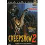 Creep Show Volume 2 Dvd Terror Inspirado Em Stephen King