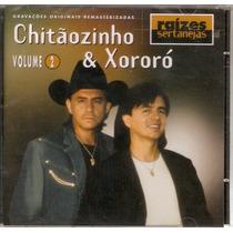 Cd Chitãozinho & Xororó - Raízes Sertanejas - Vol2