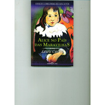 Livro Alice No País Das Maravilhas - Lewis Carroll - 145 Pag
