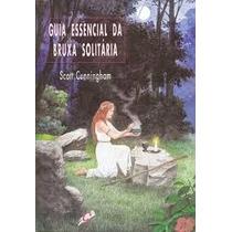 Guia Essencial Da Bruxa Solitária.pdf