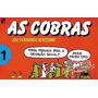 As Cobras! Várias Edições Luiz Fernando Veríssimo!
