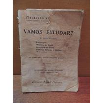 Livro Rara Cartilha Vamos Estudar Theobaldo Miranda Santos