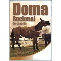 Cavalos - Criação E Doma Racional