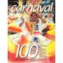 Livro Carnaval Carioca 100 Anos - Frete Grátis