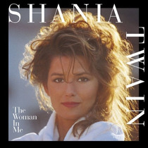 Cd Shania Twain The Woman In Me [eua] Novo Lacrado