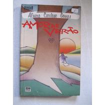 Livro: Amor De Verão De Álvaro Cardoso Gomes