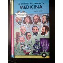Livro - As Grandes Descobertas Da Medicina - David Dietz