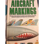 Livro Sobre Aviação Militar Aircraft Markings