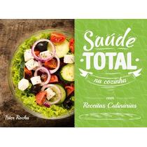 Livro Saúde Total Na Cozinha