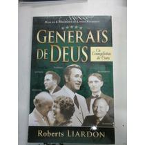 Livro Generais De Deus Os Evangelistas De Cura