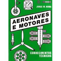 Aeronaves E Motores - Conhecimentos Técnicos