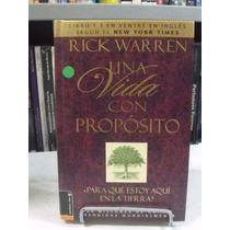 Una Vida Con Propósito - Rick Waren