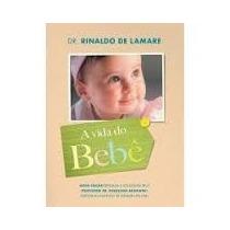 Livro - A Vida Do Bebê (edição Especial)
