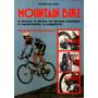 Mountain Bike La Eleccion, la Tecnica, el Mantenimiento angeli