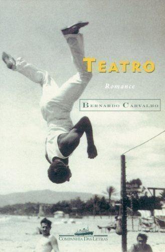Livro Teatro Romance Bernardo Carvalho