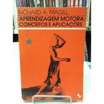 Livro - Aprendizagem Motora: Conceitos E Aplicações