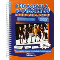 Livro Pedagogia De Projetos Interdisciplinares 6 Ao 9 Ano