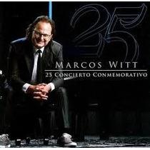 Cd Marcos Witt 25 Anos Lacrado E Original